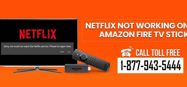 Fire Stick Netflix Not Working