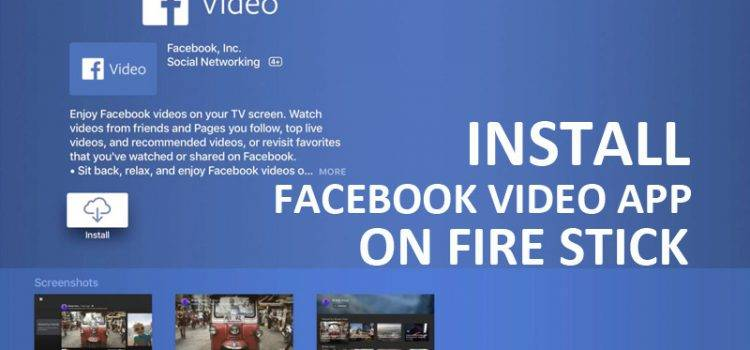 Facebook Video App For Fire Stick