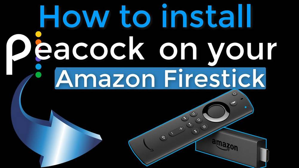 Install Peacock TV App On Fire Stick