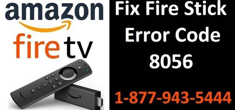 Fire Stick Error Code 8056