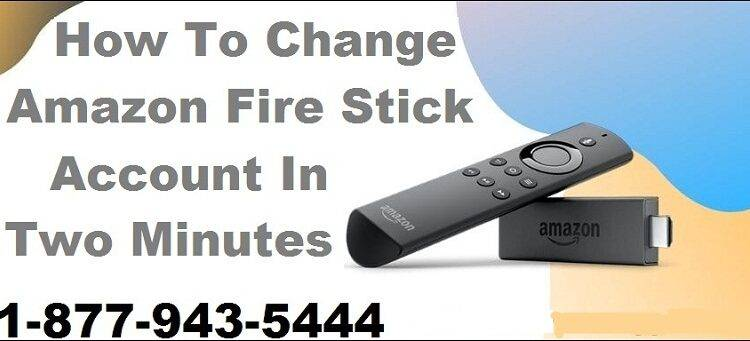 Change Amazon Fire Stick Account