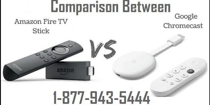 Side By Side Comparison Between Fire Stick VS Chromecast