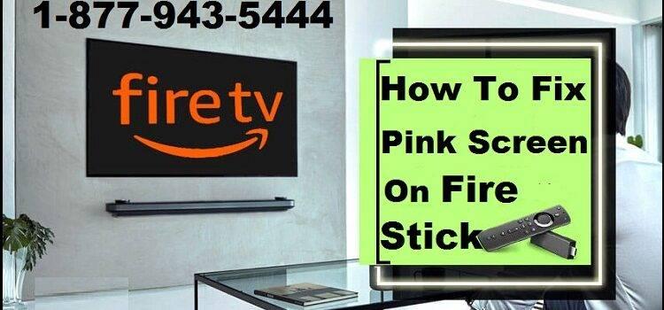 Pink Screen On Fire Stick