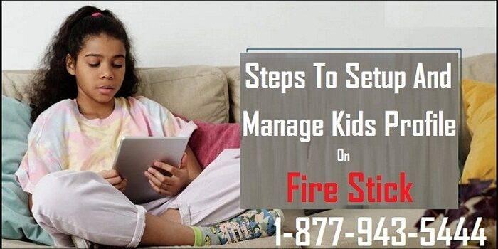 Setup And Manage Kids Profile